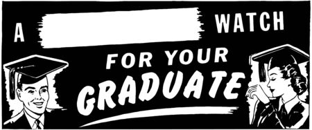 headings: For Your Graduate