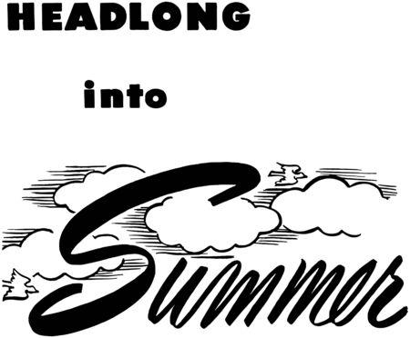 headings: Headlong Into Summer