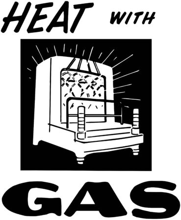 headings: Heat With Gas