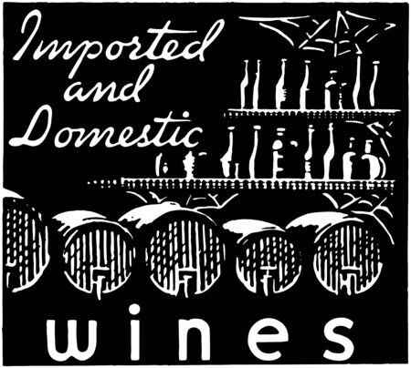 Imported And Domestic Wines