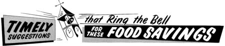 Ring For These Food Savings