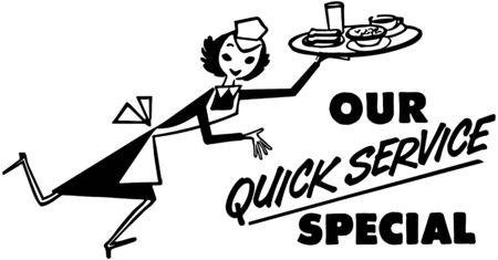 dinners: Our Quick Service Special