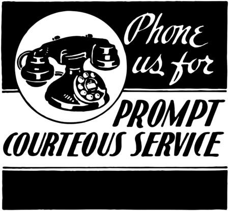courteous: Phone Us For Courteous Service