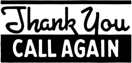 headings: Thank You Call Again 5