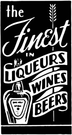 The Finest In Liqueurs Vector