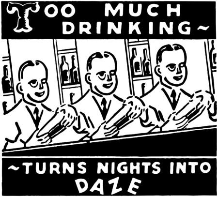 nostalgia: Too Much Drinking