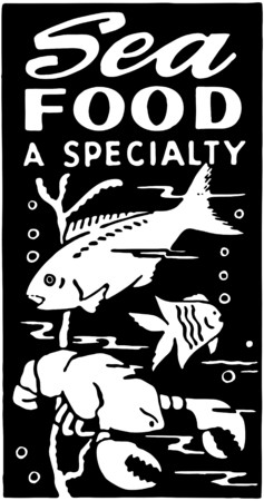 specialty: Seafood A Specialty