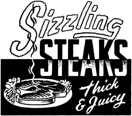sizzling: Sizzling Steaks