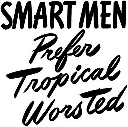 smart: Smart Men Prefer Tropical