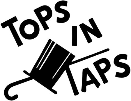 Tops In Taps