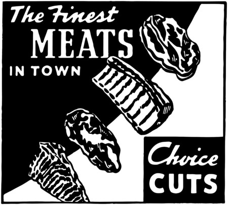 The Finest Meats In Town Vector