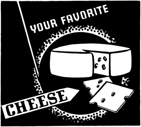 Your Favorite Cheese