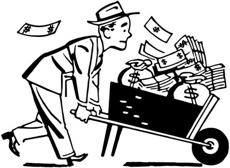 wealthy man: Wheelbarrow Of Cash