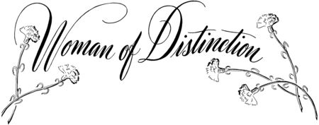 headings: Woman Of Distinction