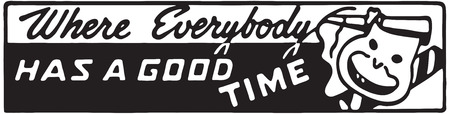 Where Everybody Has A Good Time 2