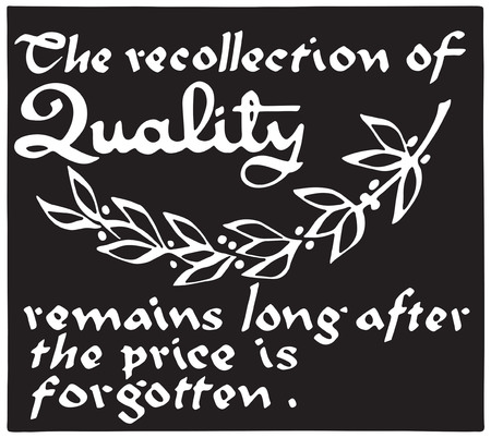 The Recollection Of Quality