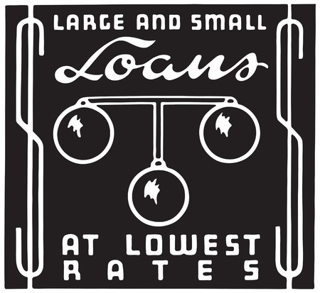Large And Small Loans