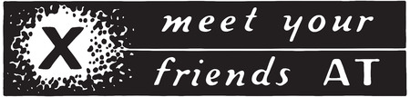 Meet Your Friends At