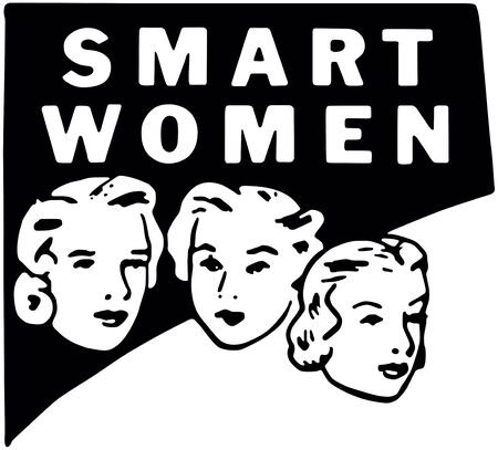 Smart Women Banner - These gals know stuff