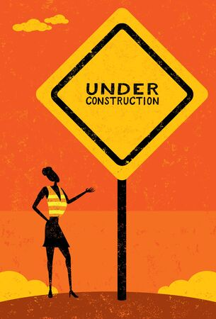 under construction sign: Under Construction, A businesswoman, wearing a work vest, stands next to an under construction sign. The businesswoman and sign is on a separate labeled layer from the background.