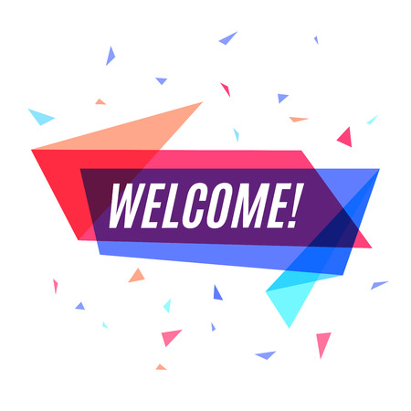 Geometrical colorful banner Welcome, speech bubble for marketing Illustration