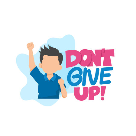 Don't Give Up Typography Vector Illustration