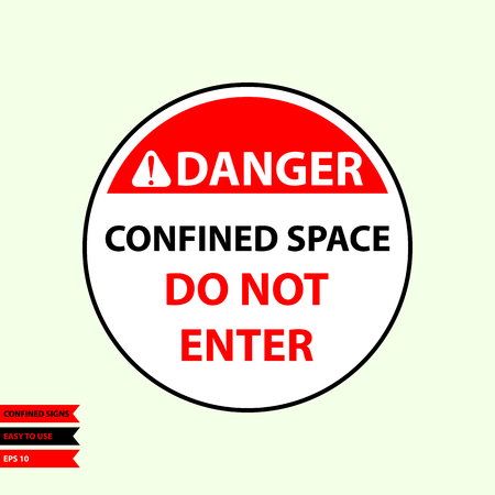 Confined sign in vector style version, easy to use and print. Vettoriali