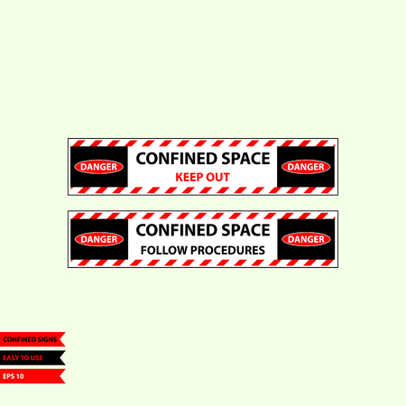 Confined sign in vector style version, easy to use and print. Illustration