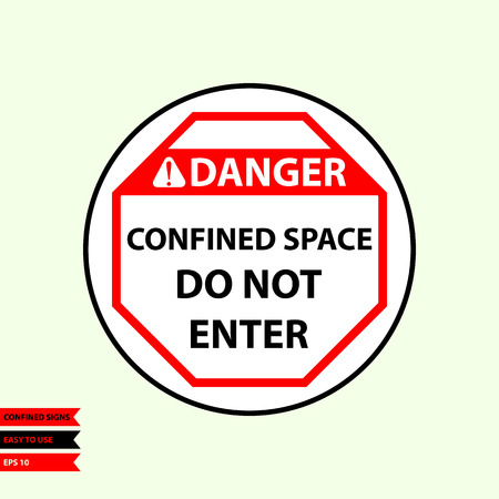 Confined sign in vector style version, easy to use and print