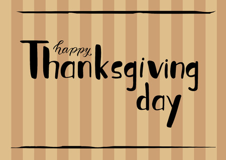 Happy Thanksgiving day hand lettering on an orange striped background
