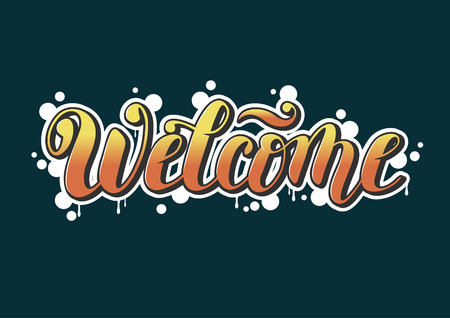 Vector calligraphy lettering of Welcome decorated as graffiti with orange letters on dark blue background