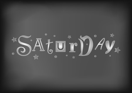 Lettering of Saturday with different letters in white with stars and dots on blackboard stylized as chalk lettering for decoration, cafe, restaurant, calendar, planner, diary, advertisement Vektoros illusztráció