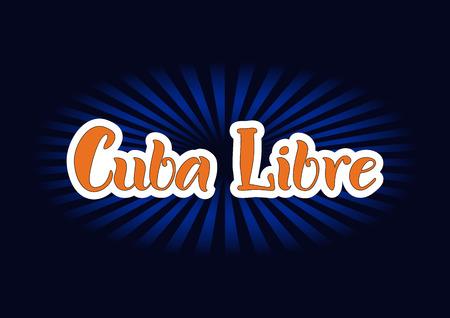 Lettering of Cuba Libre in orange with white outlines on dark background for bar menu, cocktail menu, advertisement, cafe, restaurant