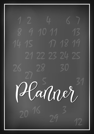 Modern calligraphy of Planner in white on chalkboard background decorated with numerals and white frame for planner, cover, diary, scrapbooking, decoupage, decoration