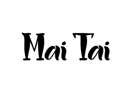 Lettering of Mai Tai in black isolated on white background for bar menu, cocktail menu, advertisement, cafe, restaurant