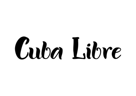 Lettering of Cuba Libre in black isolated on white background for bar menu, cocktail menu, advertisement, cafe, restaurant Illustration
