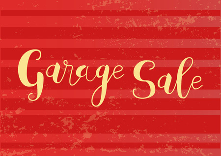 Calligraphy lettering of Garage sale in yellow on red striped textured background for advertising, invitation, banner, poster, flyer, handbill