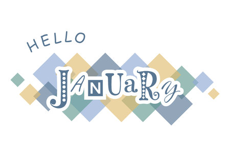 Decorative lettering of Hello January with different letters in blue with white outlines on white background with colorful squares for calendar, poster, print, sticker, decoration, planner