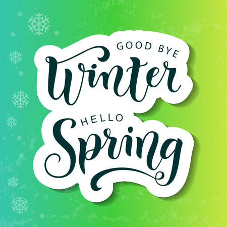 Modern calligraphy lettering of Good bye winter Hello spring in paper cut style on blue, green, yellow background with texture and snowflakes for decoration, poster, banner, greeting card, sticker