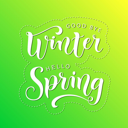 Modern calligraphy lettering of Good bye winter Hello spring in white on green yellow background for decoration, poster, banner, greeting card, sticker