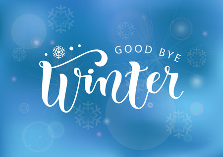 Modern calligraphy lettering of Good bye winter in white with snowflake on blue gradient background for decoration, poster, banner, greeting card, sticker, postcard