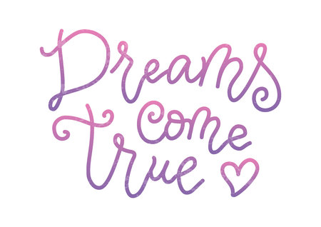 Modern calligraphy lettering of Dreams come true in pink purple isolated on white background in mono line style for decoration, poster, banner, postcard, greeting card, gift tag, present, holiday