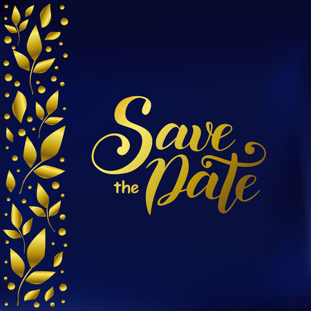 Modern calligraphy lettering of Save the date in golden gradient on blue velvet background decorated with golden leaves and dots at the left side for decoration, wedding, invitation