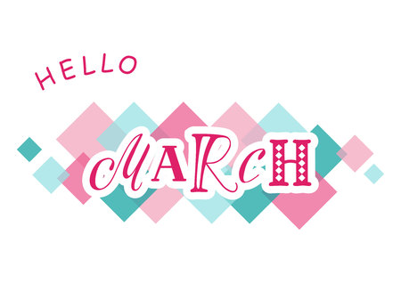 Decorative lettering of Hello March with different letters in blue pink with white outlines on white background with colorful squares for calendar, poster sticker, decoration, planner Illusztráció