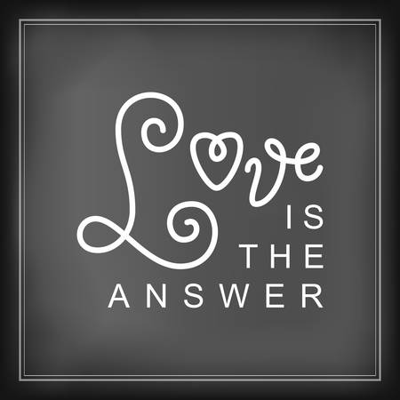 Modern calligraphy lettering of Love is the answer in white on chalkboard background with frame for decoration, poster, banner, logo, valentine, valentines day, gift tag, present, greeting card