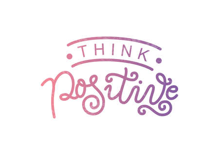Modern calligraphy lettering of Think positive in purple pink on white background for decoration, design, sticker, logo, stamp, postcard, greeting card, gift tag, poster, motivation, psychology