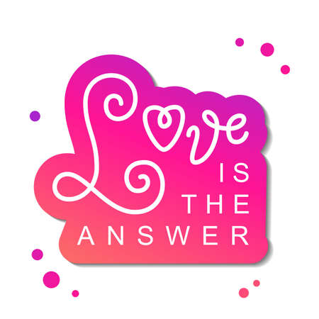 Modern calligraphy lettering of Love is the answer in white with pink outline on white background for decoration, poster, banner, logo, valentine, valentines day, gift tag, present, greeting card Illustration