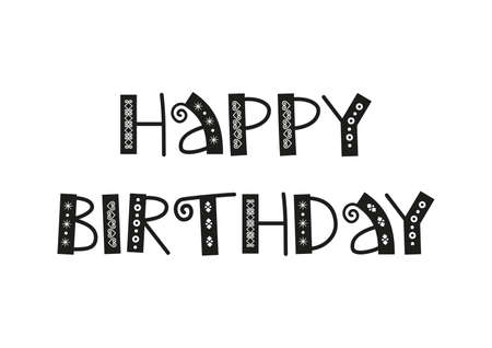 Decorative lettering of Happy Birthday in black with ornaments isolated on white background for decoration, poster, banner, greeting card, postcard, stamp, gift tag, present