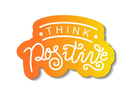Modern calligraphy lettering of Think positive in white on purple pink background for decoration, design, sticker, logo, stamp, postcard, greeting card, gift tag, poster, motivation, psychology Illustration
