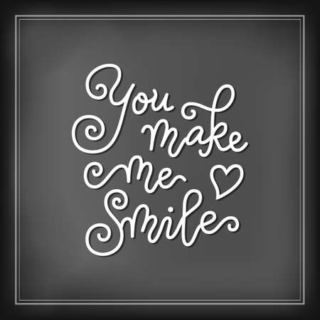 Modern calligraphy lettering of You make me smile with heart in white on chalkboard background for decoration, poster, banner, valentine, holiday, wedding, Valentines day, greeting card, sticker Illustration